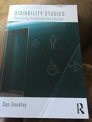 Dis/ability Studies: Theorising disablism and ableism by Dan Goodley (Paperback,