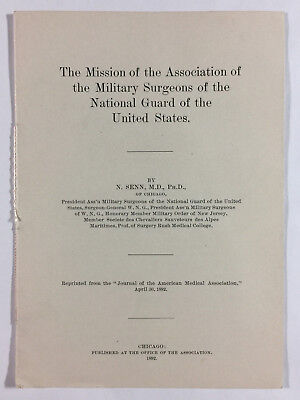 Military Surgeons of the National Guard Mission Statement N Senn MD Chicago 1892