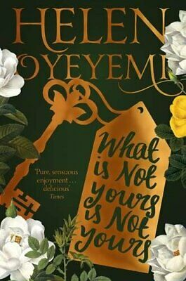 What Is Not Yours Is Not Yours by Oyeyemi, Helen Book The Cheap Fast Free Post