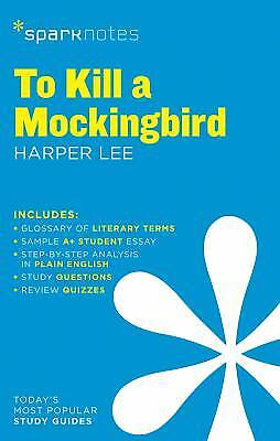 To Kill a Mockingbird by Harper Lee; SparkNotes Staff