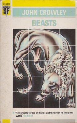 Beasts (Gollancz Classic SF Series) by Crowley, John Paperback Book The Cheap