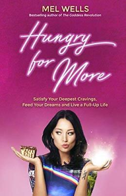 Hungry for More by Mel Wells New Paperback Book