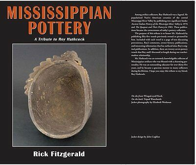 Mississippian Pottery: A Tribute to Roy Hathcock.  Author:  Rick Fitzgerald
