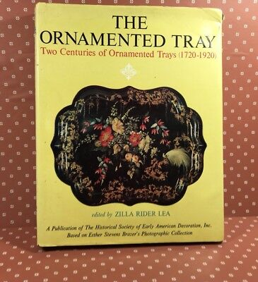 1971 The Ornamented Tray-Historical Society-Eilla Rider Lea-1St Ed.-Dust Jacket