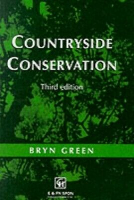 Countryside Conservation: Land Ecology, Planning and... by Green, Bryn Paperback