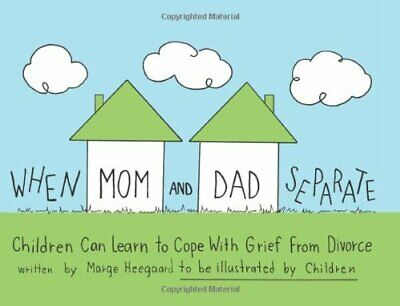 When Mom and Dad Separate: Children Can Lea... by Heegaard, Marge Eato Paperback