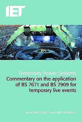 A Guide to the Application of BS7671 BS7909: Temporary Power Systems for Events