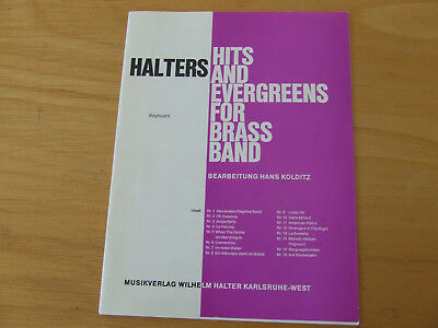 Halters Hits and Evergreens for Brass Band Heft 1 Keyboard