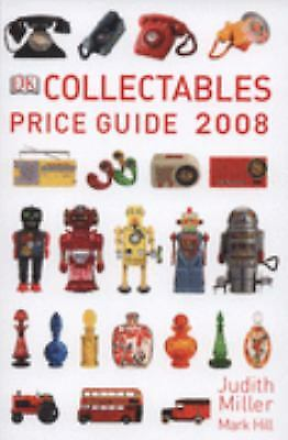 Collectables Price Guide 2008 (Judith Miller's Price Guides Series)