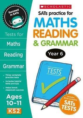 SATS Practice for Maths  Reading and Grammar Year 6 New Paperback Book