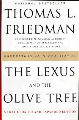 The Lexus and the Olive Tree: Understanding Globalization [Updated and Expanded