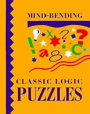 Mind-Bending Classic Logic Puzzles by Lagoon Bks Staff
