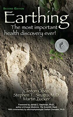 Earthing: The Most Important Health Discovery Ever! by Zucker, Martin Book The