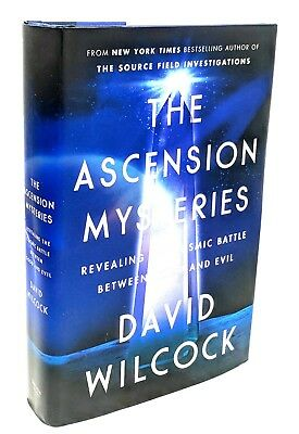 The Ascension Mysteries: Revealing the Cosmic Battle ~ David Wilcock HC/DJ