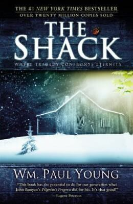 The Shack: Where Tragedy Confronts Eternity  (ExLib) by William P. Young