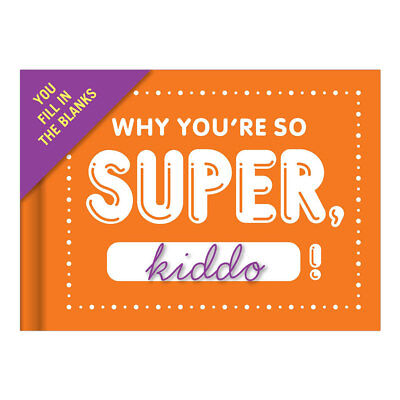 Why You'Re So Super Kiddo Fill In The Blank Keepsake Book Boy Girl Birthday Gift
