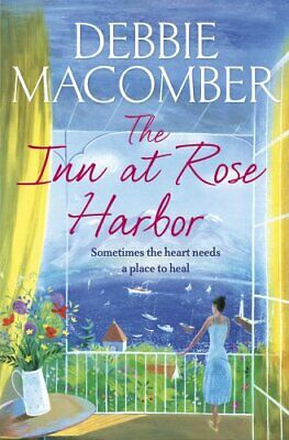 The Inn at Rose Harbor: A Rose Harbor Novel by Macomber, Debbie Book The Cheap