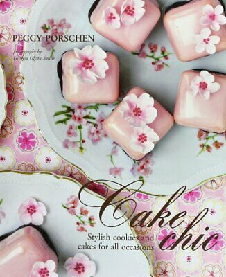 Cake Chic by Peggy Porschen Hardback Book The Cheap Fast Free Post