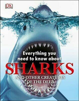 Everything you Need to Know about Sharks by Dk Book The Cheap Fast Free Post
