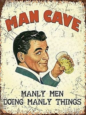 MAN CAVE MANLY MEN DOING MANLY THINGS Small Sign Metal Plaque 15x20cm
