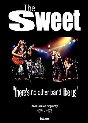 The Sweet Book: Illustrated Biography 1971-78 (Brian Connolly, Glam Rock, 1970s)