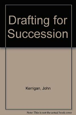 Drafting for Succession by Kerrigan, John Mixed media product Book The Cheap