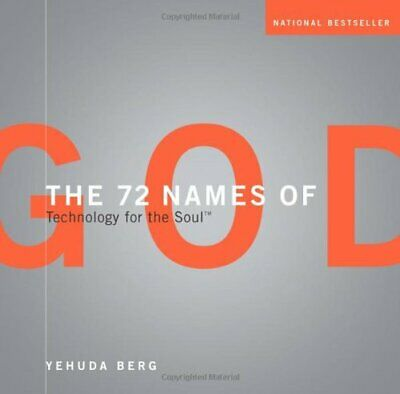 The 72 Names of God: Technology for the Soul by Berg, Yehuda Hardback Book The