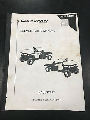 CUSHMAN PARTS MANUAL Haulster & Turf-Truckster 831576 Rev 1 - $24.99 ...