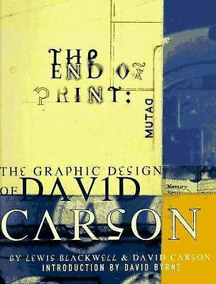 The End of Print : The Graphic Design of David Carson