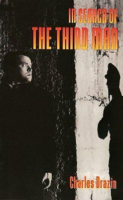 In Search of the Third Man by Charles Drazin