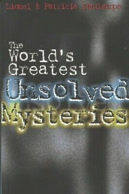 The World's Greatest Unsolved Mysteries (My... by Fanthorpe, Lionel an Paperback
