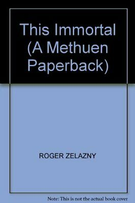 This Immortal (A Methuen paperback) by Zelazny, Roger Paperback Book The Cheap