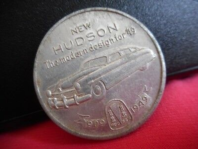 New HUDSON Auto Modern Design for '49 Commenorative Ad Token 1909-1949 40th Year