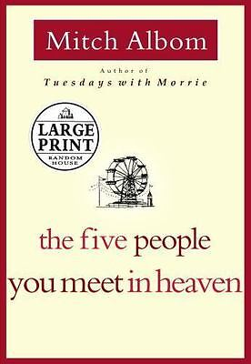 The Five People You Meet in Heaven by Mitch Albom (2003, Hardcover, Large Type)