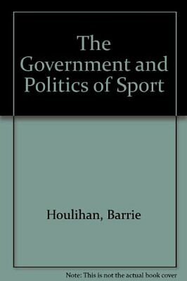 The Government and Politics of Sport by Houlihan, Barrie Paperback Book The