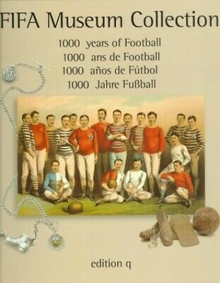 1000 Years of Football: FIFA Museum Collection by Langton, Harry Paperback Book