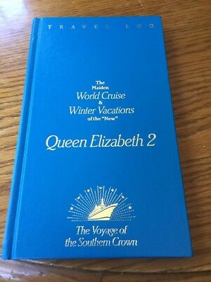 Cunard Queen Elizabeth 2 Travel Log -The Voyage Of The Southern Crown