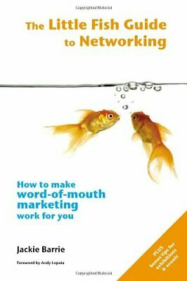 The Little Fish Guide to Networking (The Little F... by Barrie, Jackie Paperback