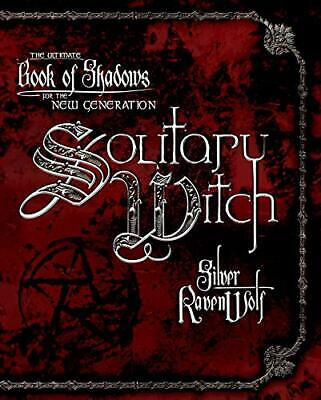 Solitary Witch: The Ultimate Book of Shadows f... by Ravenwolf, Silver Paperback