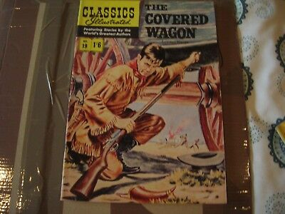 CLASSICS ILLUSTRATED NOS; 19 THE COVERED WAGON 1st edition
