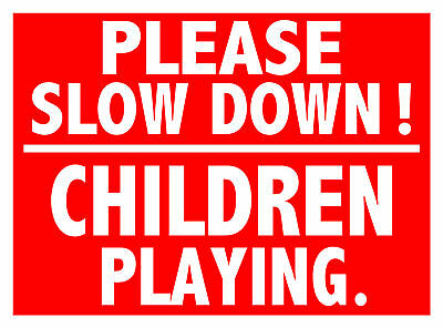 "2 Slow Down  Children Playing Sign 16"" X12"""
