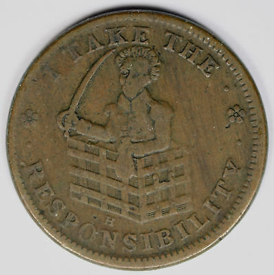 1833 HT-70 I Take The Responsibility Hard Times Token Andrew Jackson