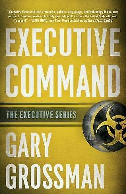 Executive Command by Gary Grossman Paperback Book Free Shipping!