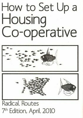 How to Set Up a Housing Co-operative by Catalyst Collective Paperback Book The