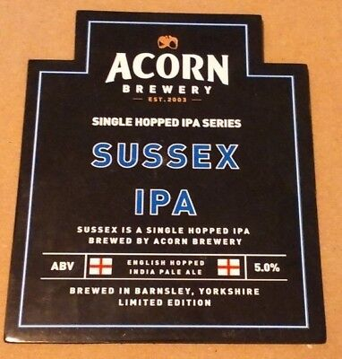 ACORN brewery SUSSEX IPA cask ale beer pumpclip badge front pump clip Yorkshire
