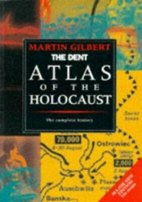 The Routledge Atlas of the Holocaust (Routledge H... by Gilbert, Martin Hardback