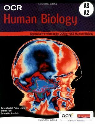 OCR AS and A2 Human Biology Student Book by Pauline Lowrie et al Paperback Book