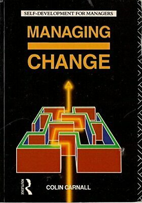 Managing Change (Self Development for Managers) by Carnall, C. A. Paperback The