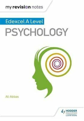 My Revision Notes: Edexcel A level Psychology by Abbas, Ali Book The Cheap Fast