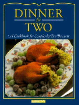 Dinner for Two : A Cookbook for Couples by Beverly Bennett